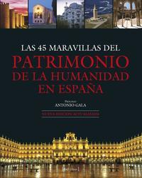 Libro LAS 45 MARAVILLAS DEL PATRIMONIO DE LA HUMANIDAD EN ESPAÑA