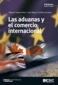 Libro LAS ADUANAS Y EL COMERCIO INTERNACIONAL