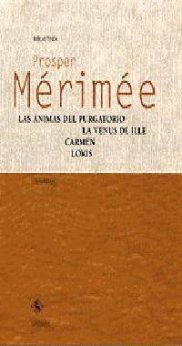 Libro LAS ANIMAS DEL PURGATORIO; LA VENUS DE ILLE; CARMEN; LOKIS