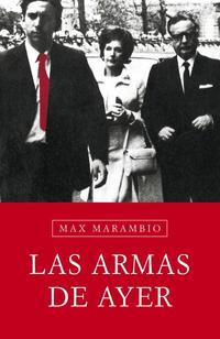 Libro LAS ARMAS DE AYER