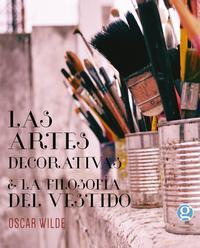 Libro LAS ARTES DECORATIVAS & LA FILOSOFIA DEL VESTIDO