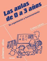 Libro LAS AULAS DE 0 A 3 AÑOS