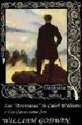Libro LAS AVENTURAS DE CALEB WILLIAMS O LAS COSAS COMO SON