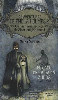 Libro LAS AVENTURAS DE ENOLA HOLMES 2.: EL CASO DE LA DAMA ZURDA
