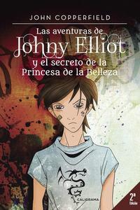 Libro LAS AVENTURAS DE JOHNY ELLIOT Y EL SECRETO DE LA PRINCESA DE LA BELLEZA