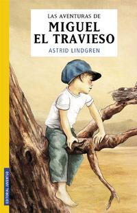 Libro LAS AVENTURAS DE MIGUEL EL TRAVIESO