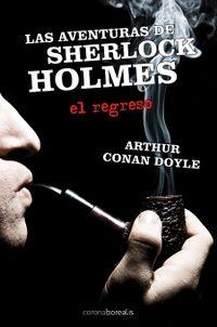 Libro LAS AVENTURAS DE SHERLOCK HOLMES: EL REGRESO