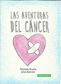 Libro LAS AVENTURAS DEL CANCER