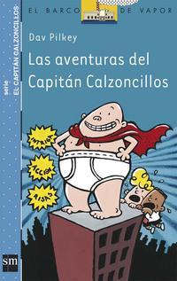 Libro LAS AVENTURAS DEL CAPITAN CALZONCILLOS