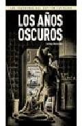 Libro LAS AVENTURAS DEL CAPITAN TORREZNO Nº 6: LOS AÑOS OSCUROS