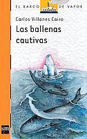 Libro LAS BALLENAS CAUTIVAS