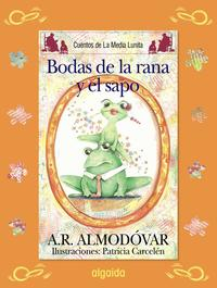 Libro LAS BODAS DEL SAPO Y LA RANA