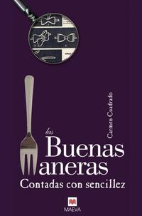 Libro LAS BUENAS MANERAS CONTADAS CON SENCILLEZ