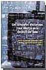 Libro LAS CAMPAÑAS ELECTORALES Y SUS EFECTOS EN LA DECISION DEL VOTO.VO L II. LA CAMPAÑA ELECTORAL DE 2000:PARTIDOS, MEDIOS DE COMUNICACION Y ELECTORES
