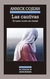 Libro LAS CAUTIVAS: EL HAREN OCULTO DE GADAFI