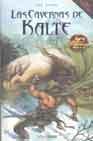 Libro LAS CAVERNAS DE KALTE