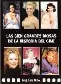Libro LAS CIEN GRANDES DIOSAS DE LA HISTORIA DEL CINE