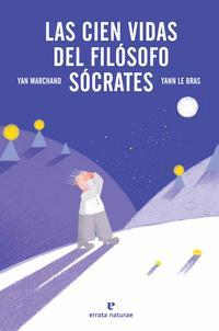 Libro LAS CIEN VIDAS DEL FILOSOFO SOCRATES