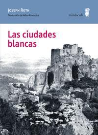 Libro LAS CIUDADES BLANCAS