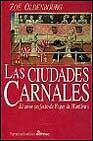 Libro LAS CIUDADES CARNALES: EL AMOR PERFECTO DE ROGER DE MONTBRUN