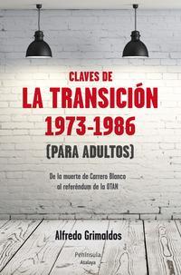 Libro LAS CLAVES DE LA TRANSICION  1973-1986
