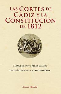 Libro LAS CORTES DE CADIZ Y LA CONSTITUCION DE 1812