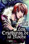 Libro LAS CRIATURAS DE LA NOCHE