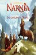 Libro LAS CRIATURAS DE NARNIA