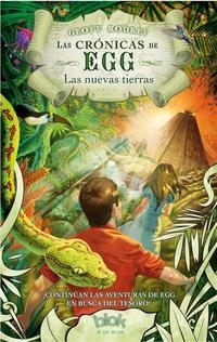 Libro LAS CRONICAS DE EGG: LAS NUEVAS TIERRAS