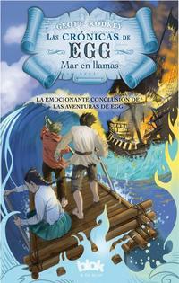 Libro LAS CRONICAS DE EGG: MAR EN LLAMAS