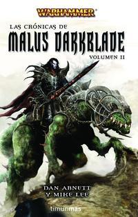 Libro LAS CRONICAS DE MALUS DARKBLADE VOLUMEN II