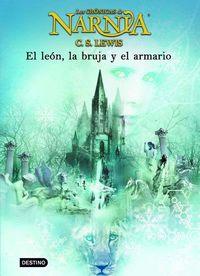 Libro EL LEON, LA BRUJA Y EL ARMARIO (LAS CRÓNICAS DE NARNIA #1)