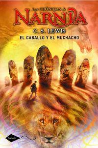Libro EL CABALLO Y EL MUCHACHO (LAS CRONICAS DE NARNIA #5)