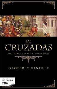 Libro LAS CRUZADAS: PEREGRINAJE ARMADO Y GUERRA SANTA