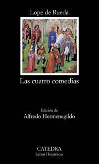 Libro LAS CUATRO COMEDIAS. EUFEMIA; ARMELINA; LOS ENGAÑADOS; MEDORA