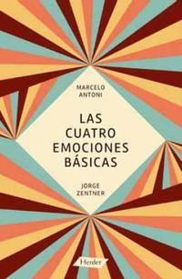 Libro LAS CUATRO EMOCIONES BASICAS