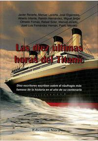 Libro LAS DIEZ ULTIMAS HORAS DEL TITANIC