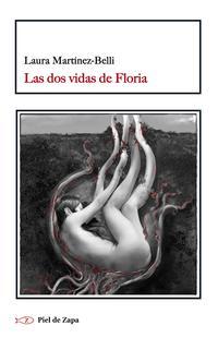 Libro LAS DOS VIDAS DE FLORIA