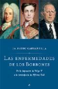 Libro LAS ENFERMEDADES DE LOS BORBONES: DE LA DEPRESION DE FELIPE V