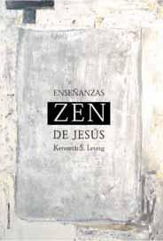 Libro LAS ENSEÑANZAS ZEN DE JESUS