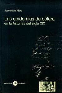 Libro LAS EPIDEMIAS DE COLERA EN LA ASTURIAS DEL SIGLO XIX