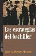 Libro LAS ESTRATEGIAS DEL BACHILLER
