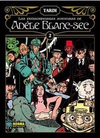 Libro LAS EXTRAODINARIAS AVENTURAS DE ADELE BLANC-SEC VOL. 2