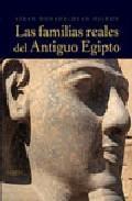 Libro LAS FAMILIAS REALES DEL ANTIGUO EGIPTO