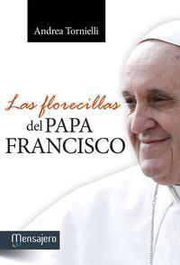 Libro LAS FLORECILLAS DEL PAPA FRANCISCO