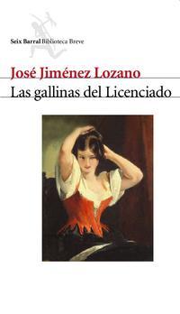 Libro LAS GALLINAS DEL LICENCIADO