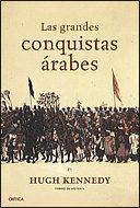 Libro LAS GRANDES CONQUISTAS ARABES