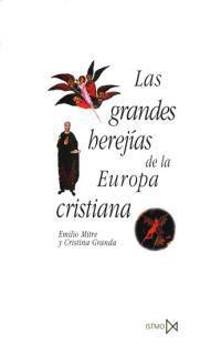 Libro LAS GRANDES HEREJIAS DE LA EUROPA CRISTIANA