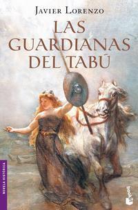 Libro LAS GUARDIANES DEL TABU