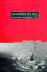 Libro LAS GUERRAS DEL AGUA: PRIVATIZACION, CONTAMINACION Y LUCRO